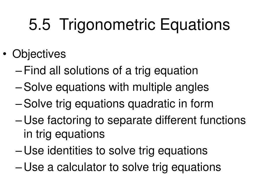 5.5  Trigonometric Equations