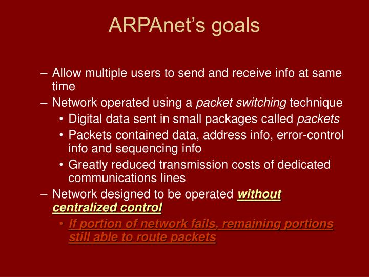 ARPAnet's goals