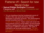 flattener 1 search for new world order1