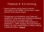 flattener 9 in forming