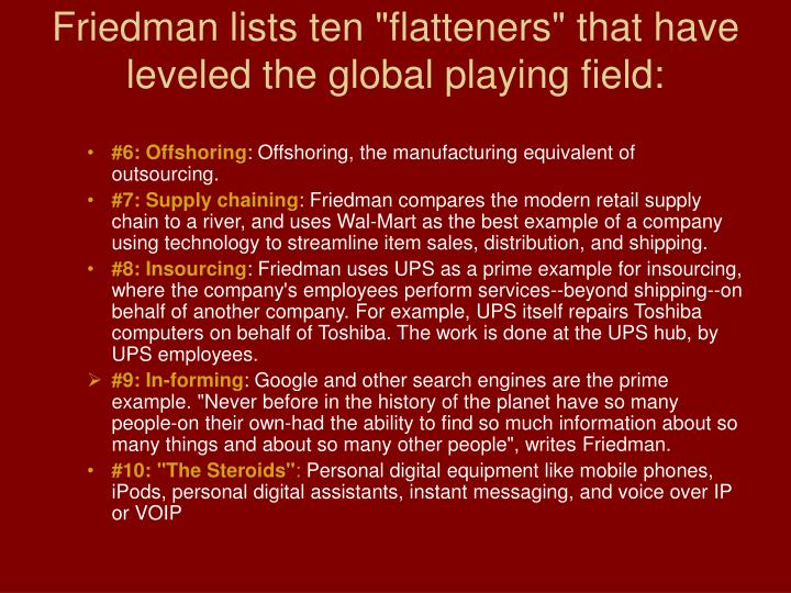 "Friedman lists ten ""flatteners"" that have leveled the global playing field:"