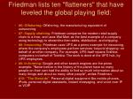 friedman lists ten flatteners that have leveled the global playing field