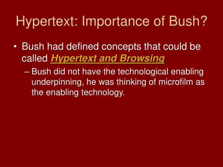 Hypertext: Importance of Bush?