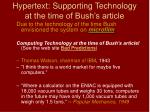 hypertext supporting technology at the time of bush s article