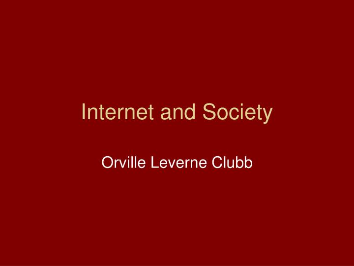 Internet and society