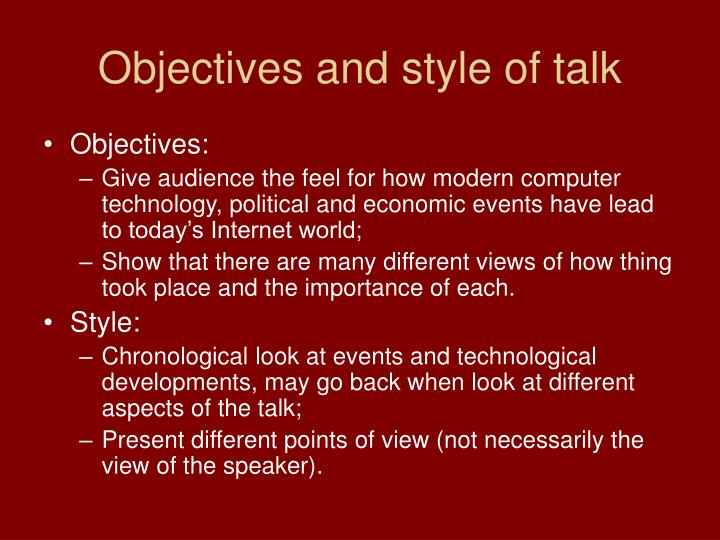 Objectives and style of talk