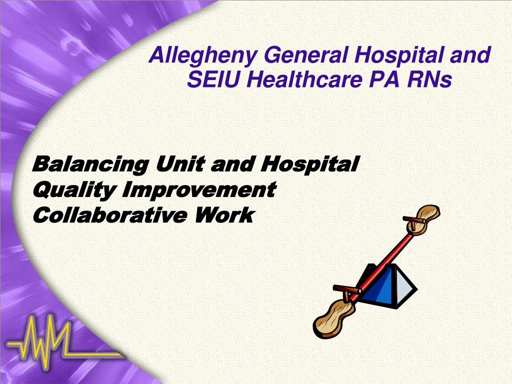 Allegheny General Hospital and SEIU Healthcare PA RNs