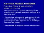 american medical association council on ethical judicial affairs jama jan 23 30 1991