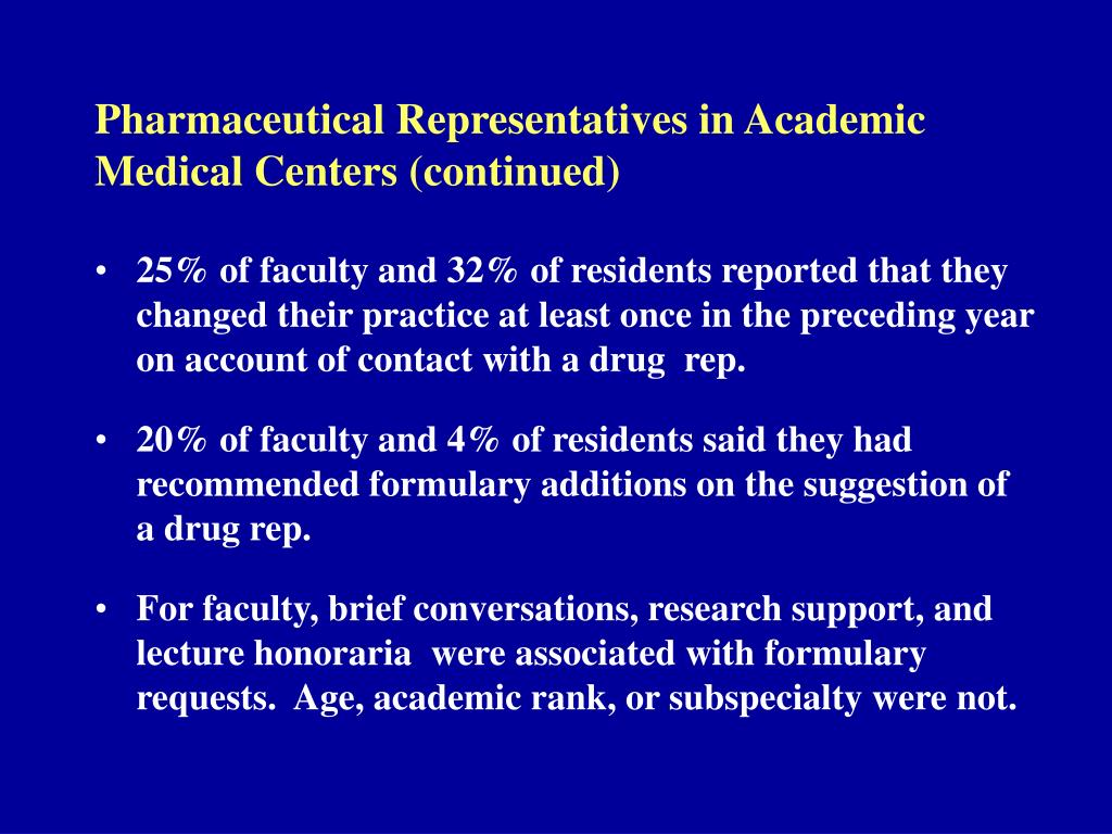 Pharmaceutical Representatives in Academic Medical Centers (continued)