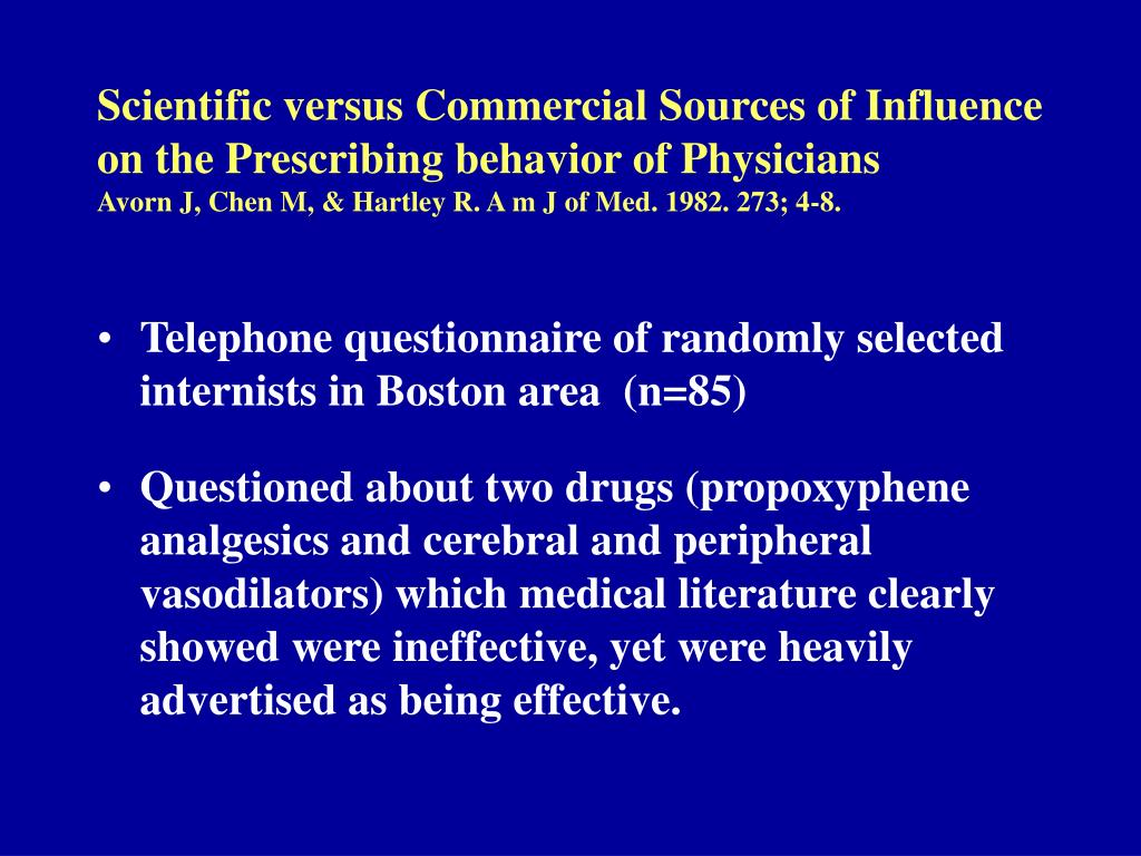 Scientific versus Commercial Sources of Influence on the Prescribing behavior of Physicians