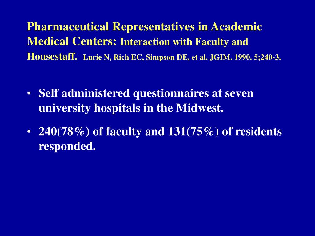Pharmaceutical Representatives in Academic Medical Centers:
