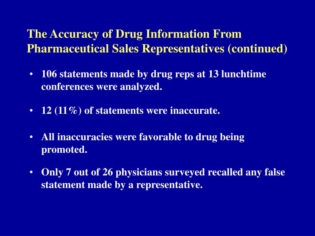 The Accuracy of Drug Information From Pharmaceutical Sales Representatives (continued)
