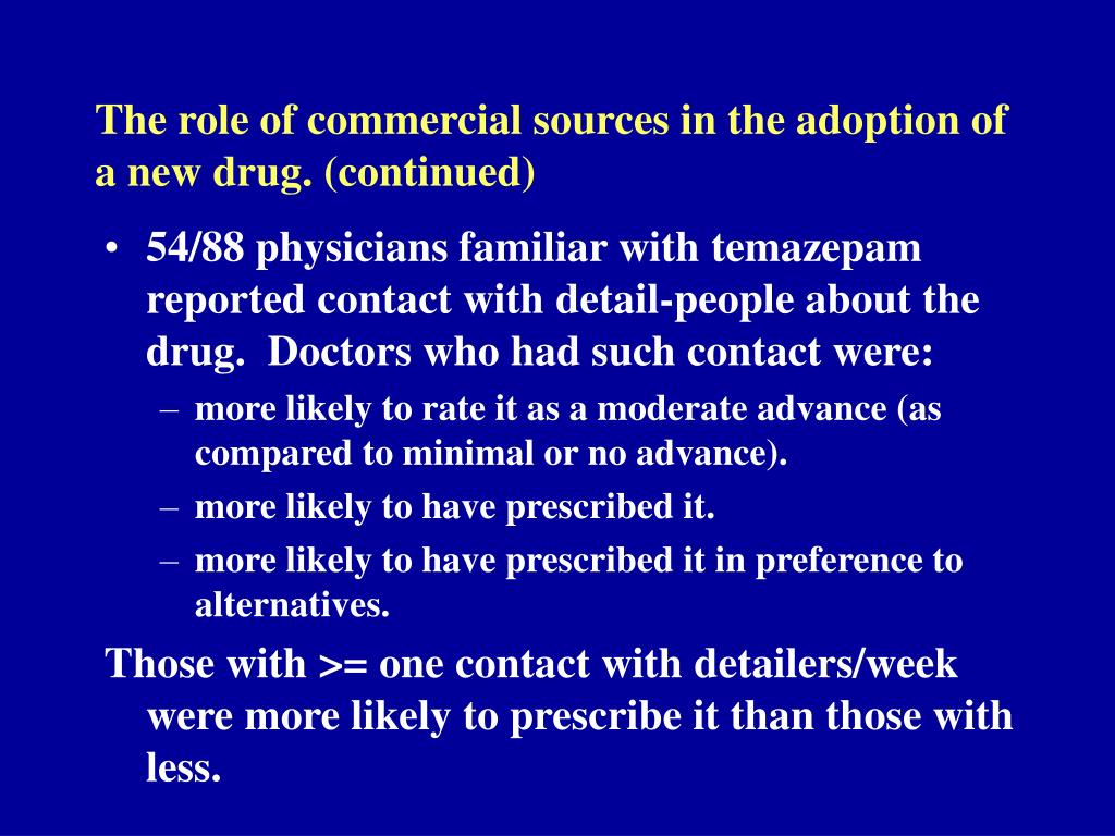 The role of commercial sources in the adoption of a new drug. (continued)