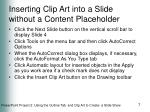 inserting clip art into a slide without a content placeholder
