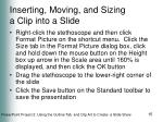 inserting moving and sizing a clip into a slide15