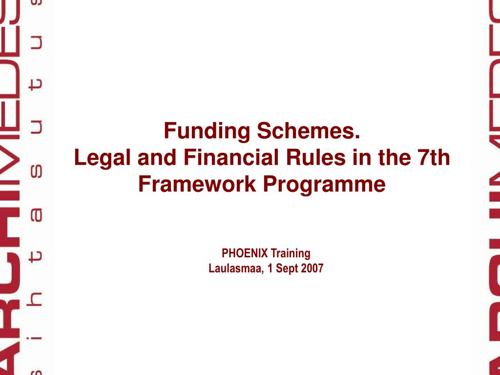 funding schemes legal and financial rules in the 7th framework programme l.