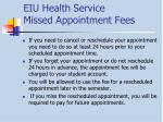 eiu health service missed appointment fees