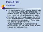 missed pills continued