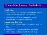 telemedicine increases productivity
