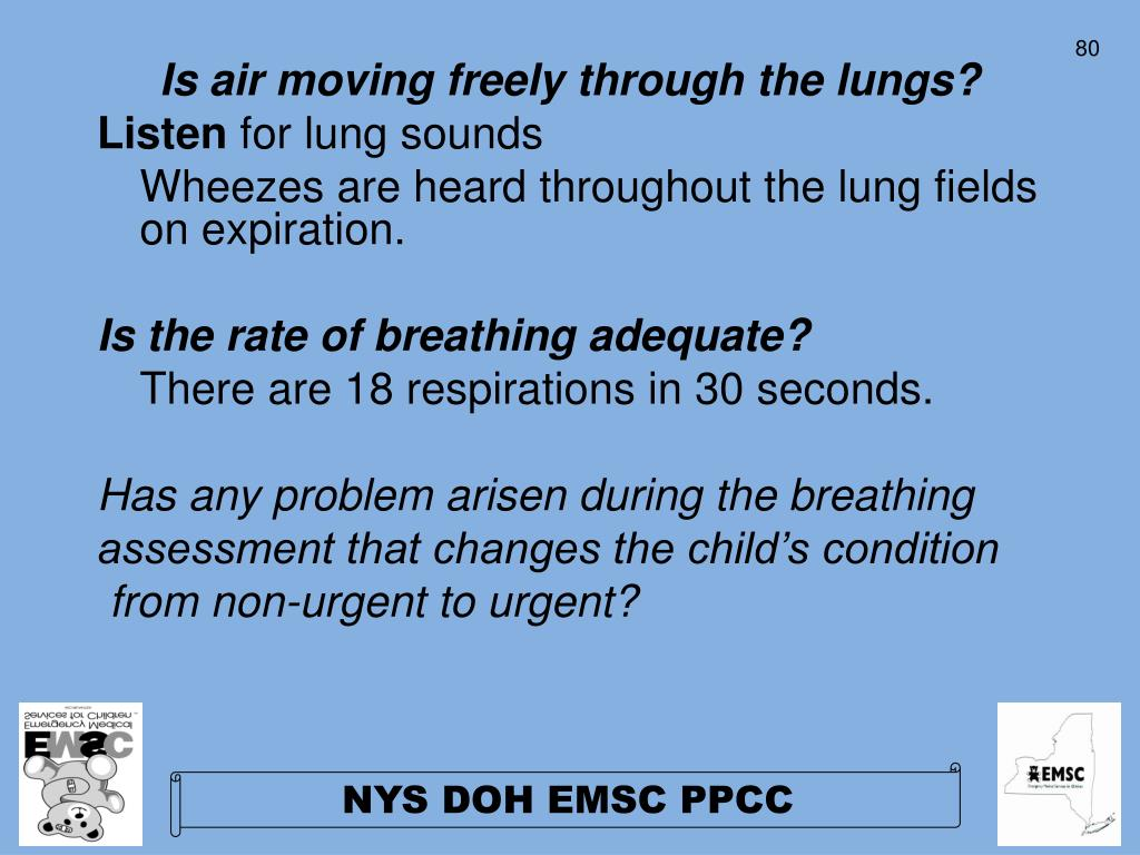 Is air moving freely through the lungs?