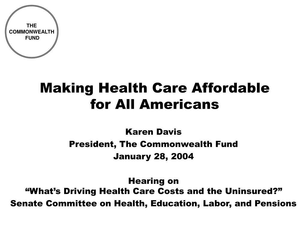 making health care affordable for all americans l.