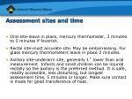 assessment sites and time