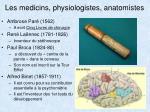 les medicins physiologistes anatomistes