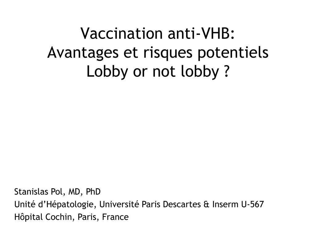 vaccination anti vhb avantages et risques potentiels lobby or not lobby l.