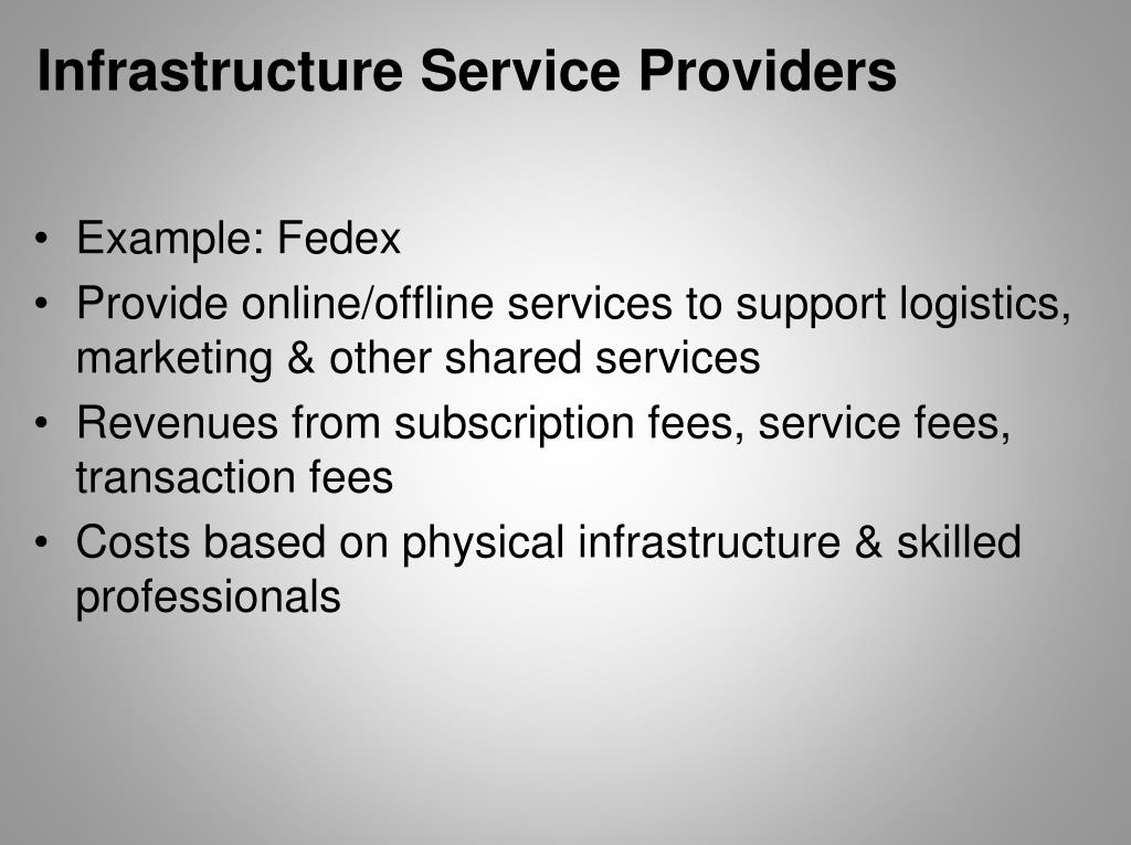 Infrastructure Service Providers