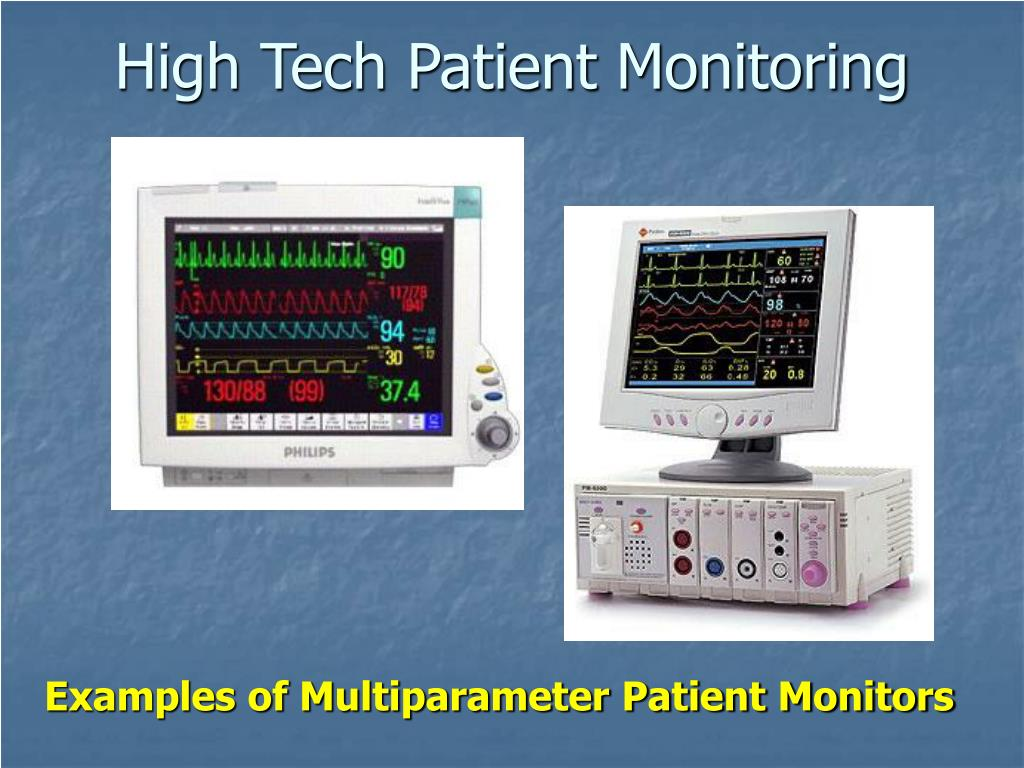 High Tech Patient Monitoring