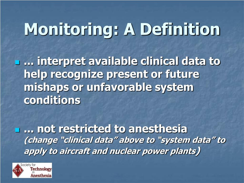 Monitoring: A Definition