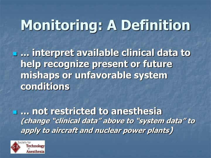Monitoring a definition