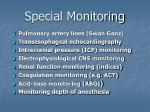 special monitoring