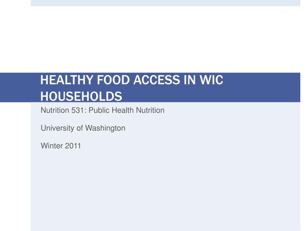 healthy food access in wic households l.