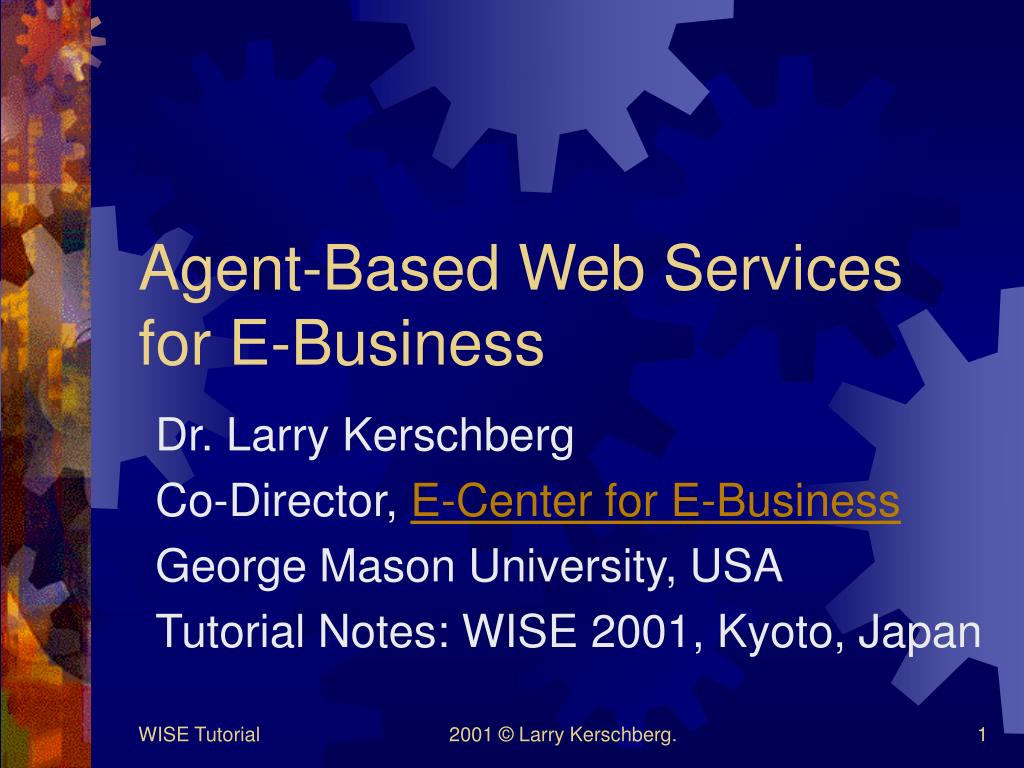 agent based web services for e business l.