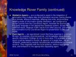 knowledge rover family continued