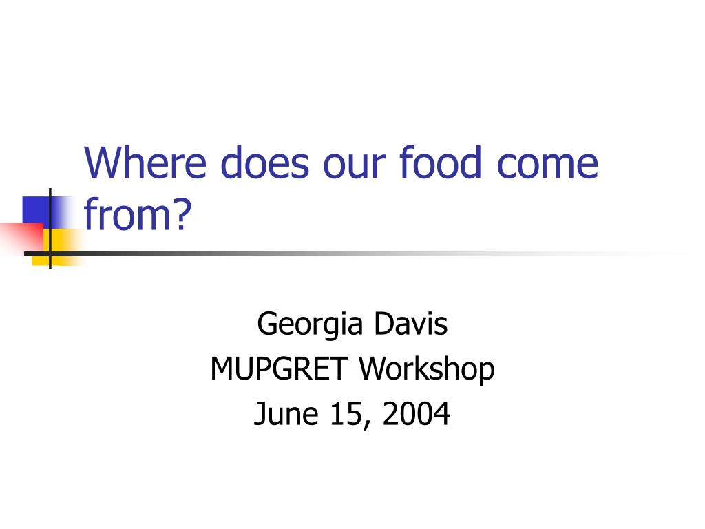 where does our food come from l.