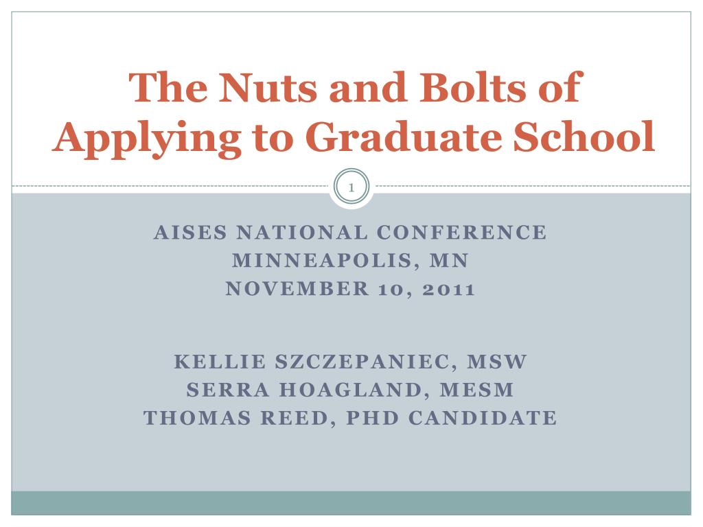 the nuts and bolts of applying to graduate school l.