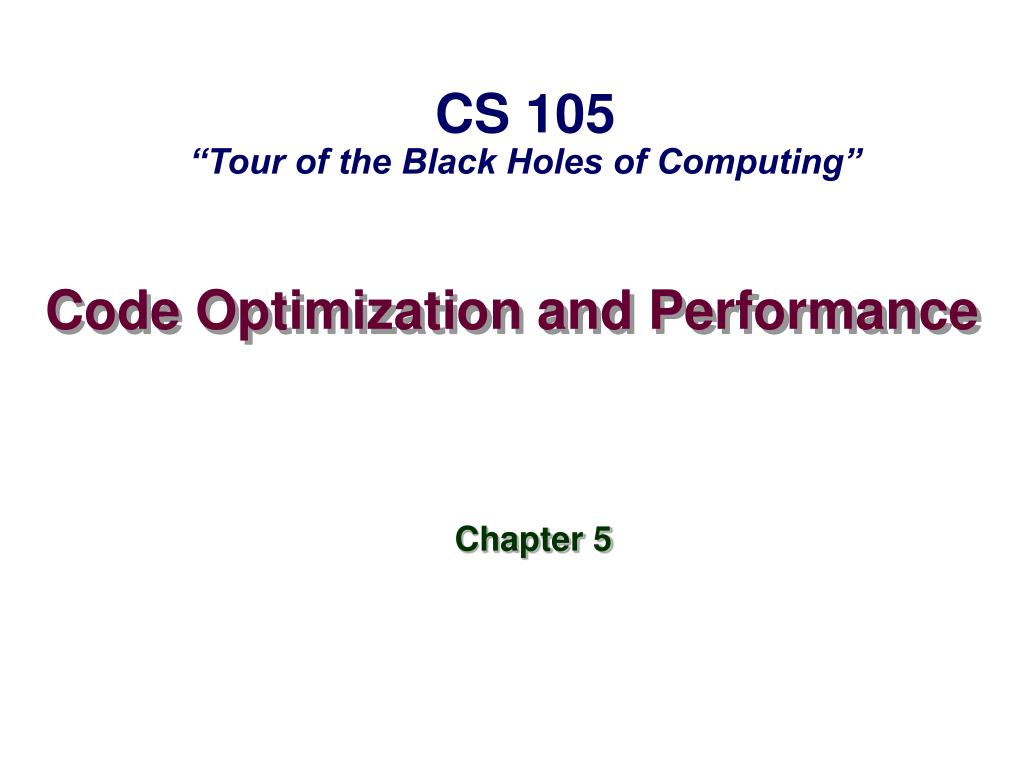 code optimization and performance l.