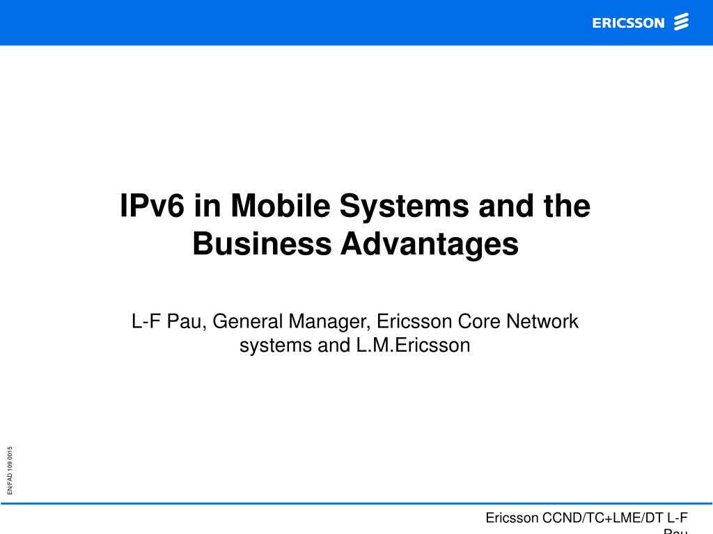 ipv6 in mobile systems and the business advantages l.