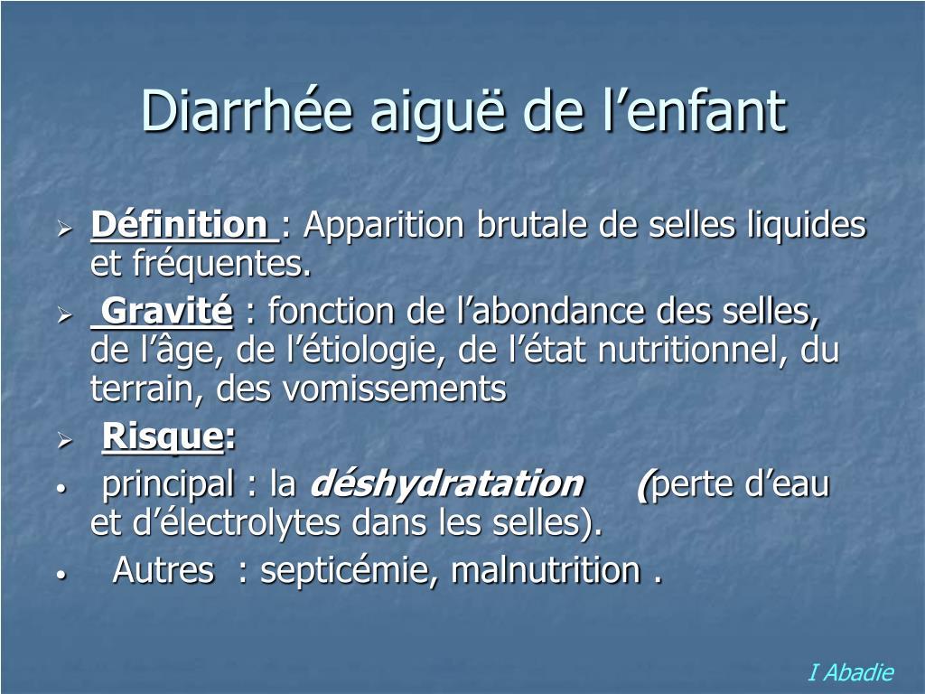 PPT - Diarrhée aiguë de l'enfant PowerPoint Presentation - ID:583745