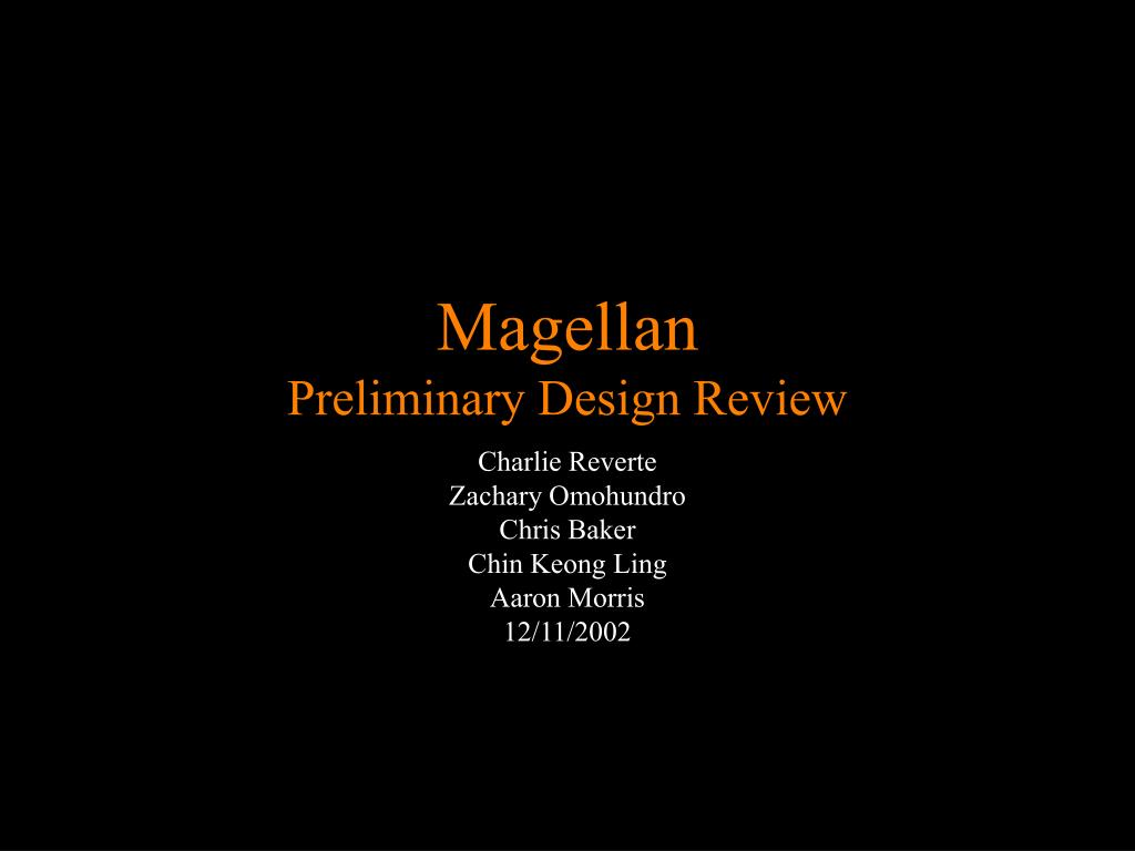 magellan preliminary design review l.