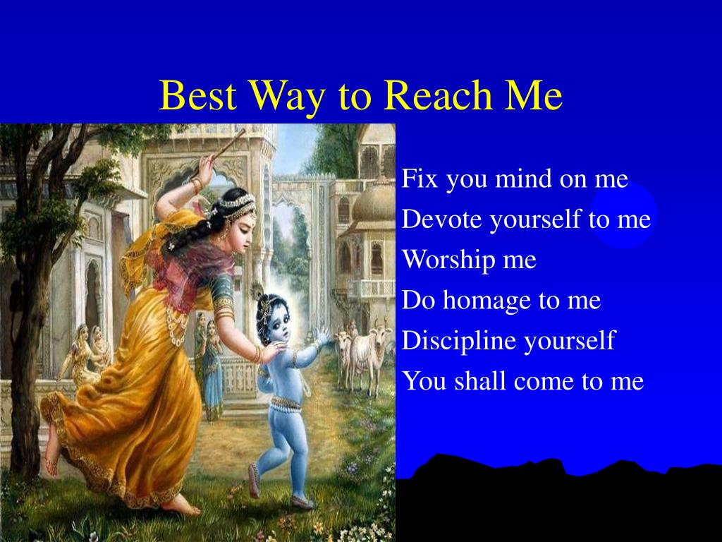 Best Way to Reach Me