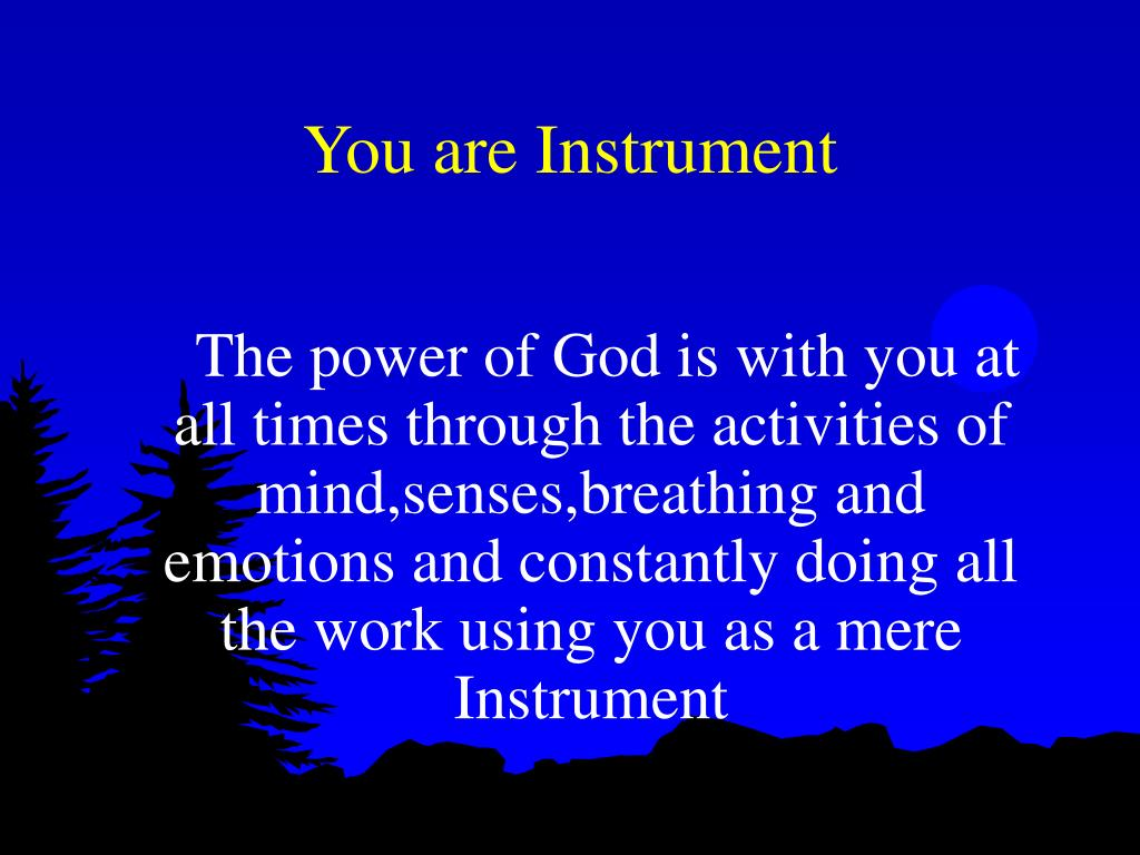 You are Instrument