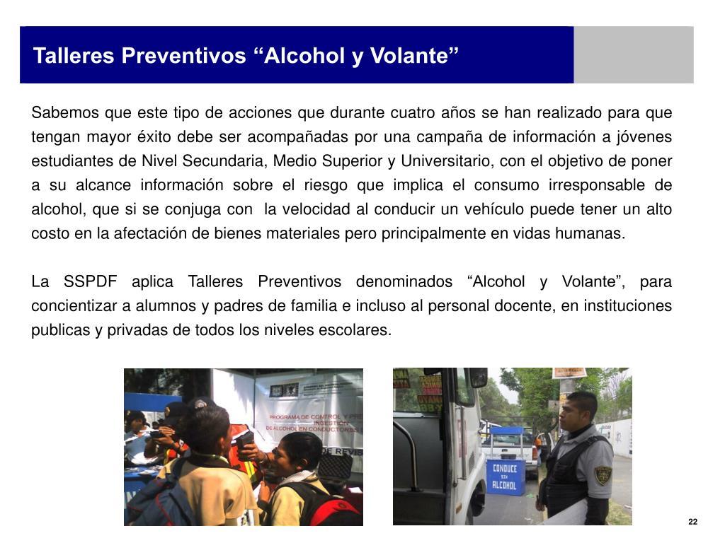 """Talleres Preventivos """"Alcohol y Volante"""""""