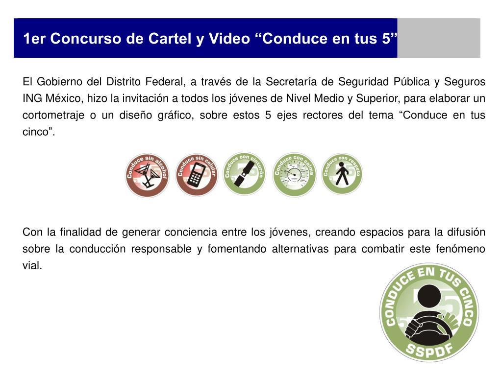 """1er Concurso de Cartel y Video """"Conduce en tus 5"""""""