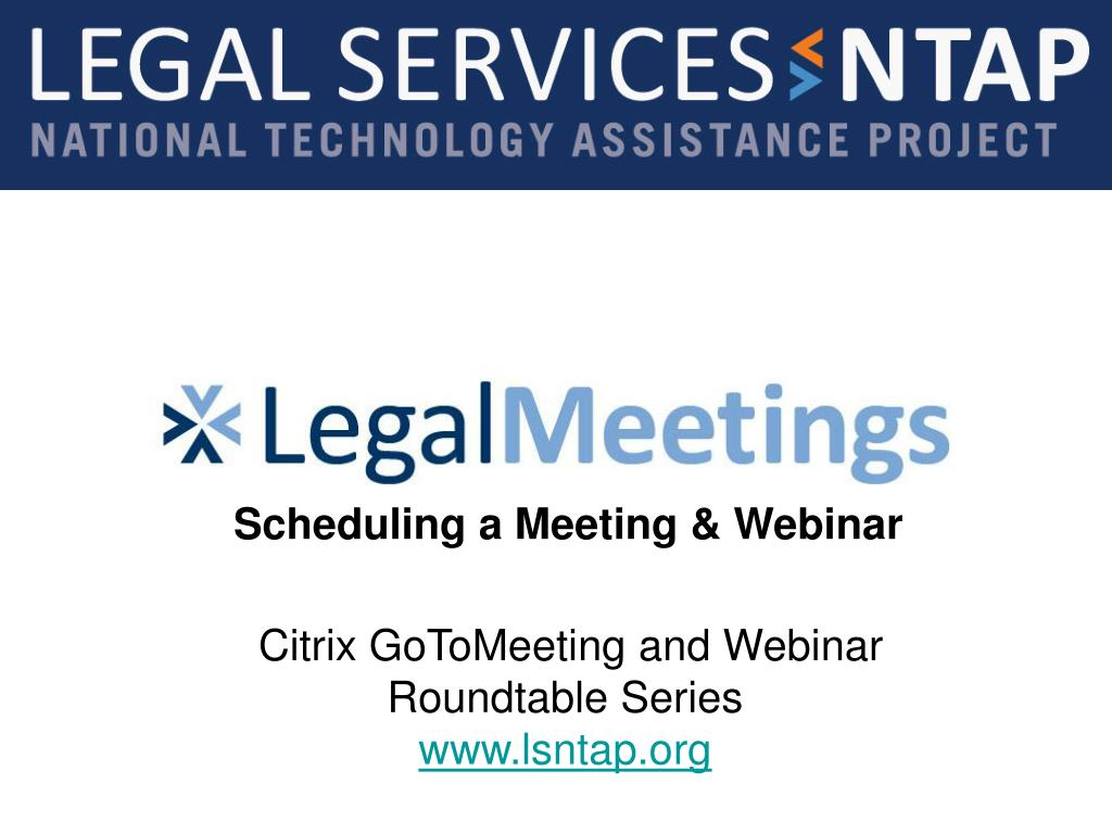 citrix gotomeeting and webinar roundtable series www lsntap org l.