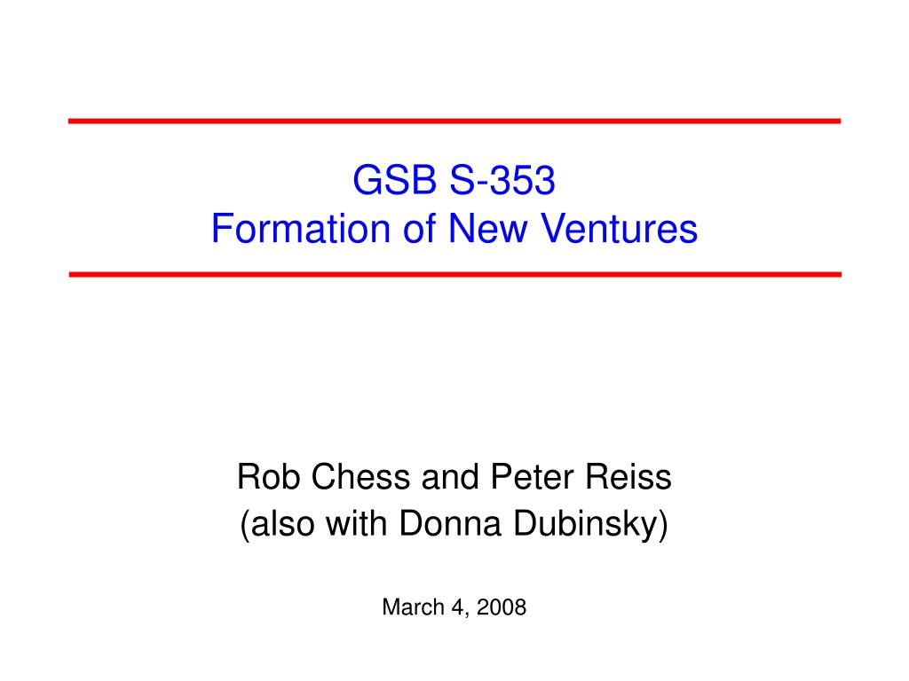 gsb s 353 formation of new ventures l.