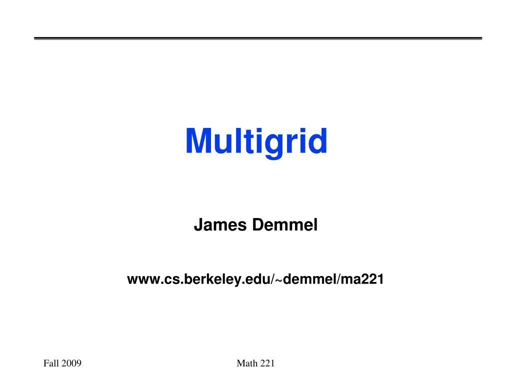 multigrid l.
