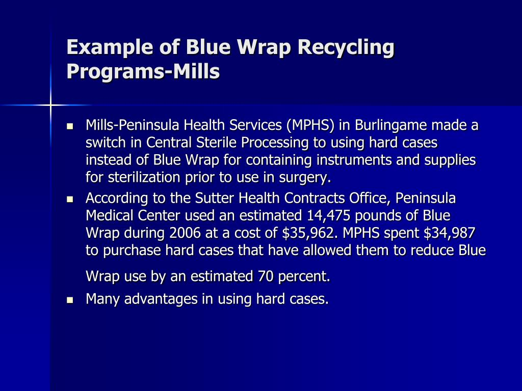 Example of Blue Wrap Recycling Programs-Mills